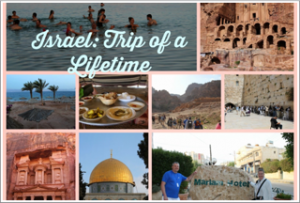 Israel: Trip of a Lifetime